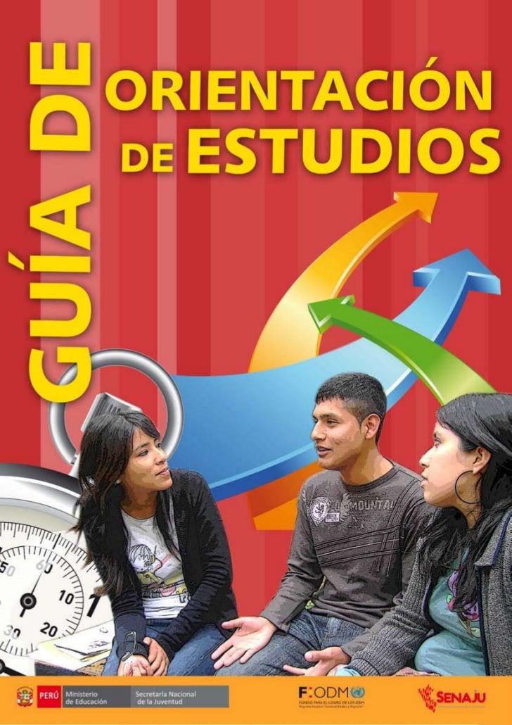 GUÍA DEORIENTACIÓN DE ESTUDIOS   Ministerio     Secretaría Nacional   de Educación   de la Juventud                       ...