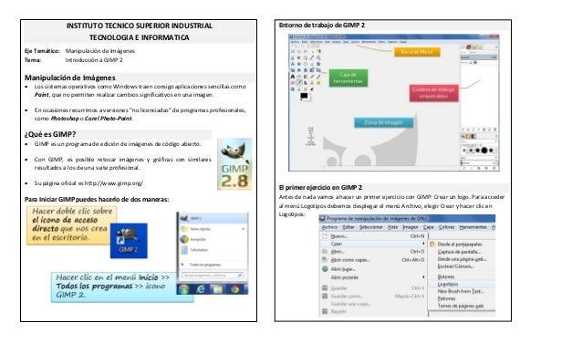 INSTITUTO TECNICO SUPERIOR INDUSTRIAL TECNOLOGIA E INFORMATICA Eje Temático: Manipulación de Imágenes Tema: Introducción a...