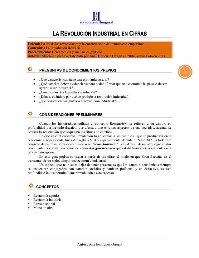 www.historia1imagen.clAutor: Ana Henríquez Orrego1LLAA RREEVVOOLLUUCCIIÓÓNN IINNDDUUSSTTRRIIAALL EENN CCIIFFRRAASSUnidad: ...