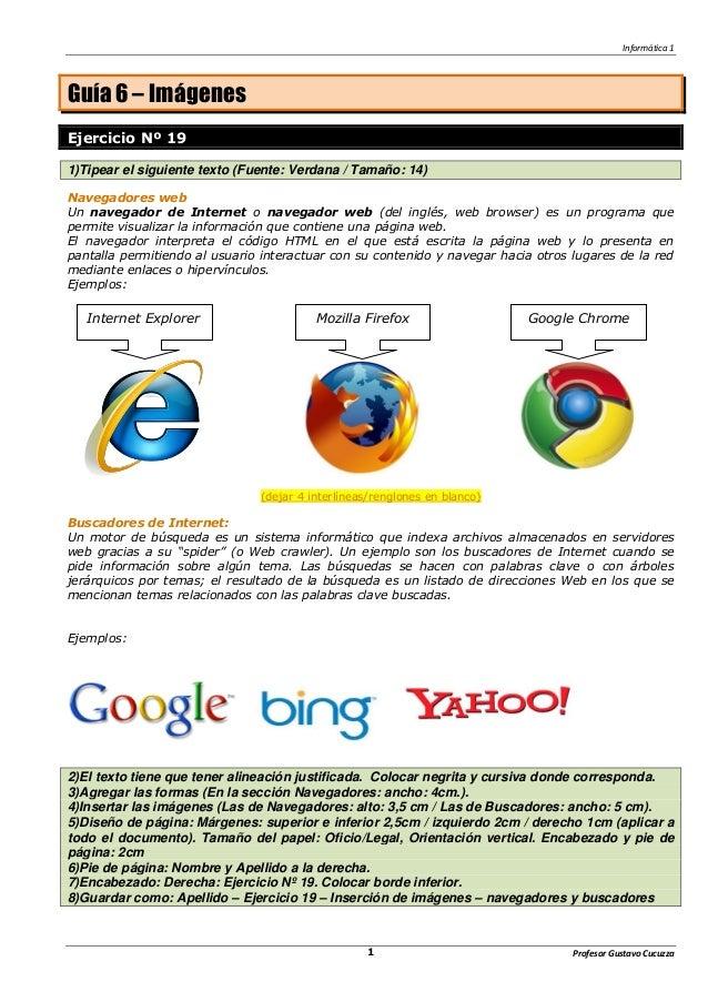 Informática 1  Profesor 1 Gustavo Cucuzza  Guía 6 – Imágenes  Ejercicio Nº 19  1)Tipear el siguiente texto (Fuente: Verdan...