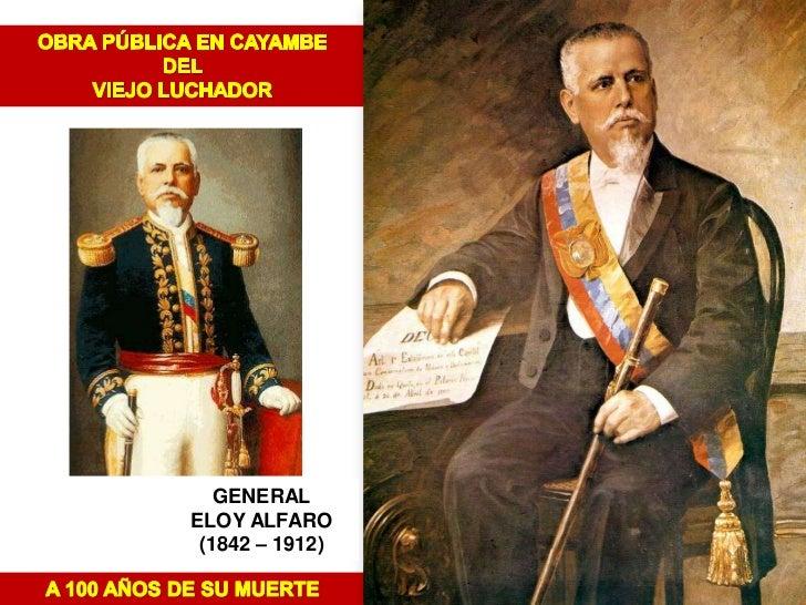 GENERALELOY ALFARO (1842 – 1912)