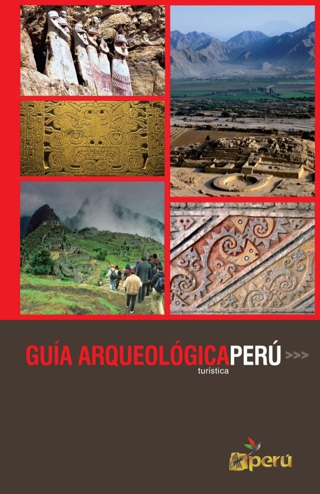 1 GUÍA ARQUEOLÓGICAPERÚturística >>>