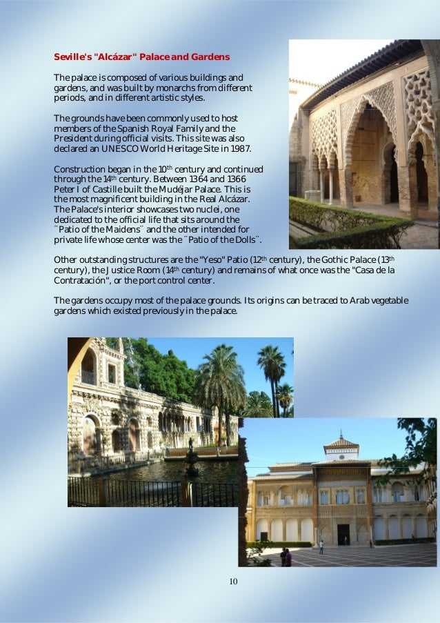 """10 Seville's """"Alcázar"""" Palace and Gardens The palace is composed of various buildings and gardens, and was built by monarc..."""
