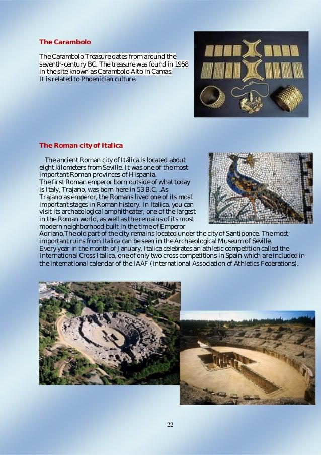22 The Carambolo The Carambolo Treasure dates from around the seventh-century BC. The treasure was found in 1958 in the si...