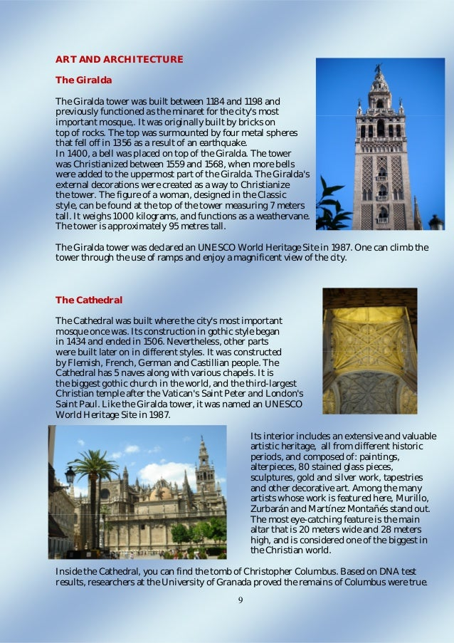 9 ART AND ARCHITECTURE The Giralda The Giralda tower was built between 1184 and 1198 and previously functioned as the mina...