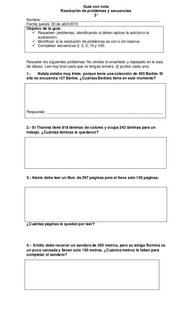 Guía con nota Resolución de problemas y secuencias 3° Nombre: ________________________________________________________ Fec...