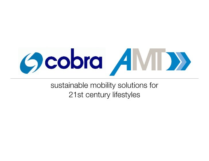 sustainable mobility solutions for      21st century lifestyles          Fall 2010 presentation