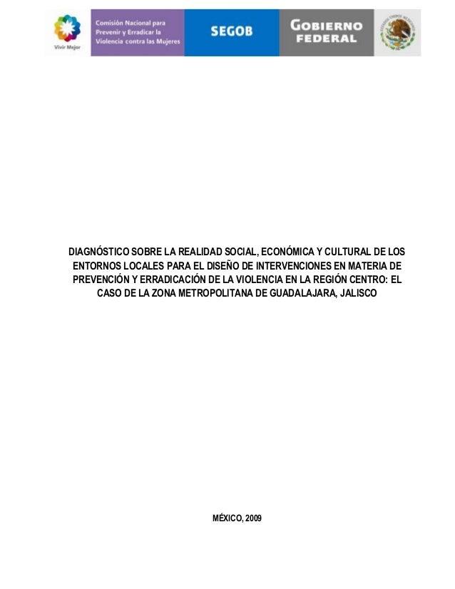 DIAGNÓSTICO SOBRE LA REALIDAD SOCIAL, ECONÓMICA Y CULTURAL DE LOS ENTORNOS LOCALES PARA EL DISEÑO DE INTERVENCIONES EN MAT...