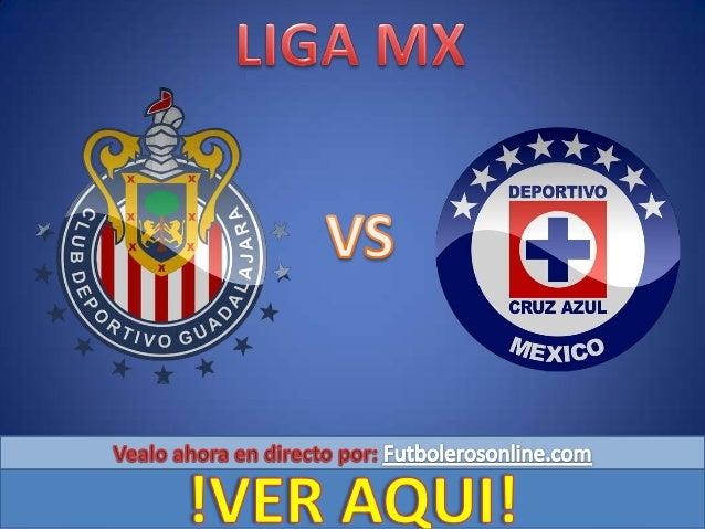 Guadalajara recibe este sábado en punto de las 19:00 horas a Cruz Azul en duelo correspondiente a la jornada 5 del Torneo ...