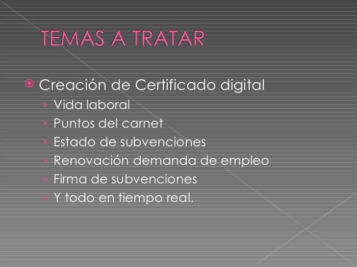 Taller de empleo for Renovar demanda de empleo con certificado digital