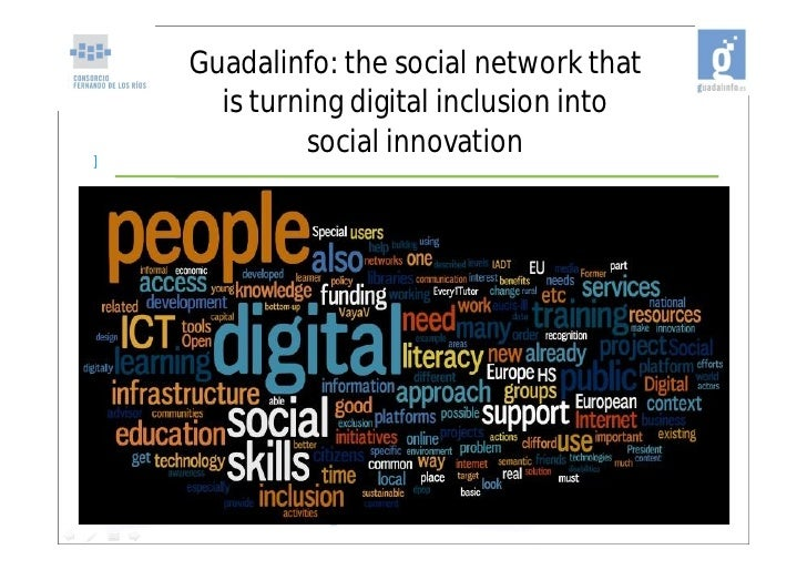 Guadalinfo: the social network that      is turning digital inclusion into]             social innovation