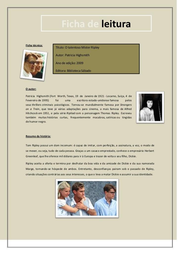 656159-250211Ficha de leitura00Ficha de leitura<br />114928832385Título: O talentoso Mister RipleyAutor: Patricia Highsmit...