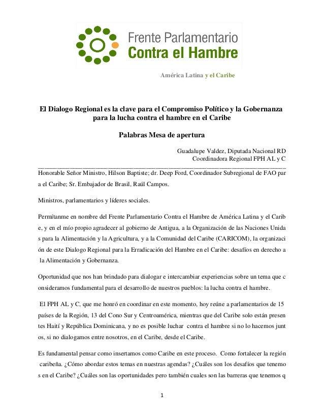 1 América Latina y el Caribe El Dialogo Regional es la clave para el Compromiso Político y la Gobernanza para la lucha con...