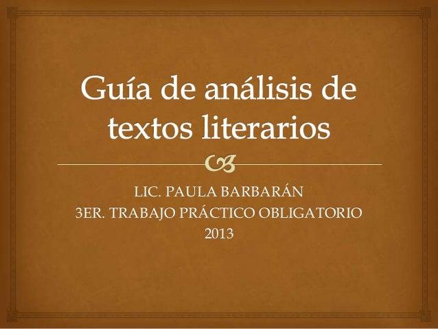 LIC. PAULA BARBARÁN3ER. TRABAJO PRÁCTICO OBLIGATORIO2013
