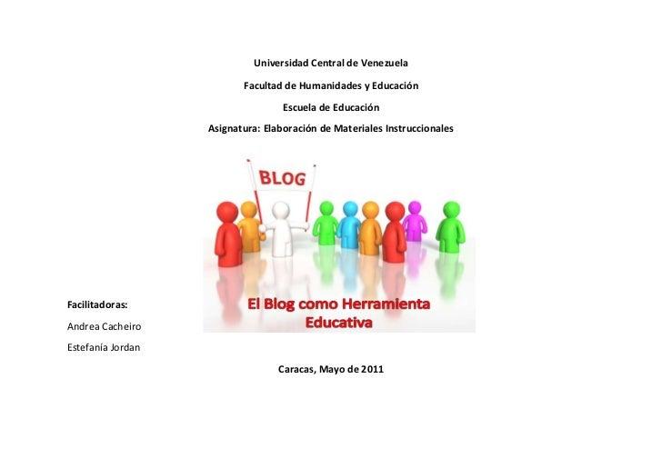 Universidad Central de Venezuela<br />Facultad de Humanidades y Educación<br />Escuela de Educación<br />Asignatura: Elabo...
