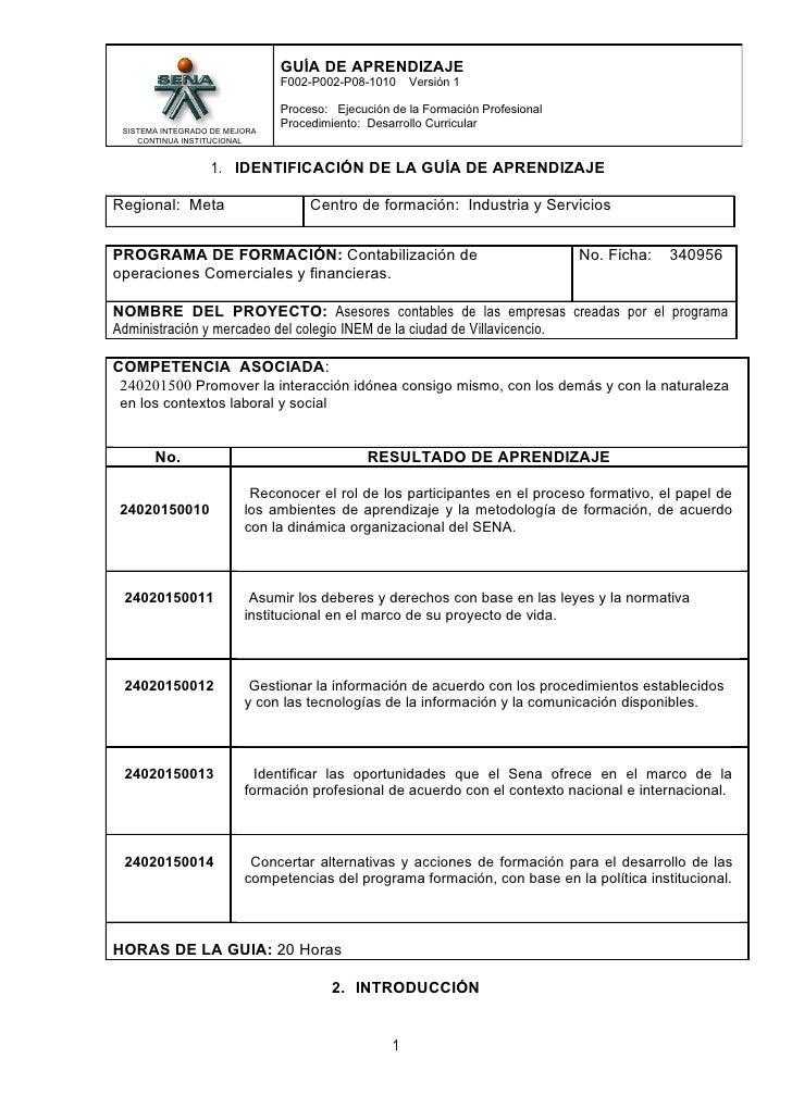 GUÍA DE APRENDIZAJE                               F002-P002-P08-1010     Versión 1                               Proceso: ...