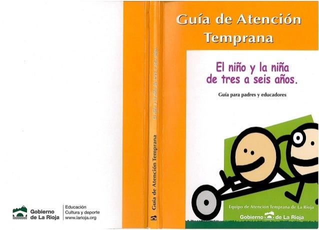 Guía de atención temprana el niño y la niña de 3 a 6 años