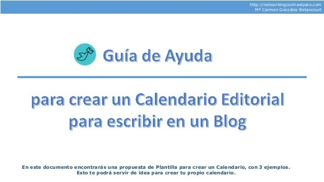 http://networkingcontraelparo.com Mª Carmen González Betancourt En este documento encontrarás una propuesta de Plantilla p...
