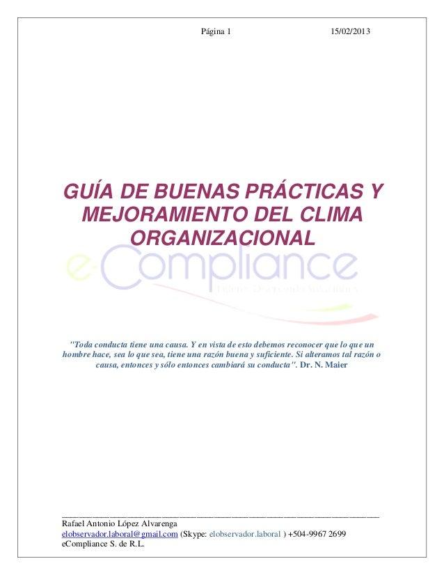 """Página 1                            15/02/2013GUÍA DE BUENAS PRÁCTICAS Y MEJORAMIENTO DEL CLIMA      ORGANIZACIONAL """"Toda ..."""