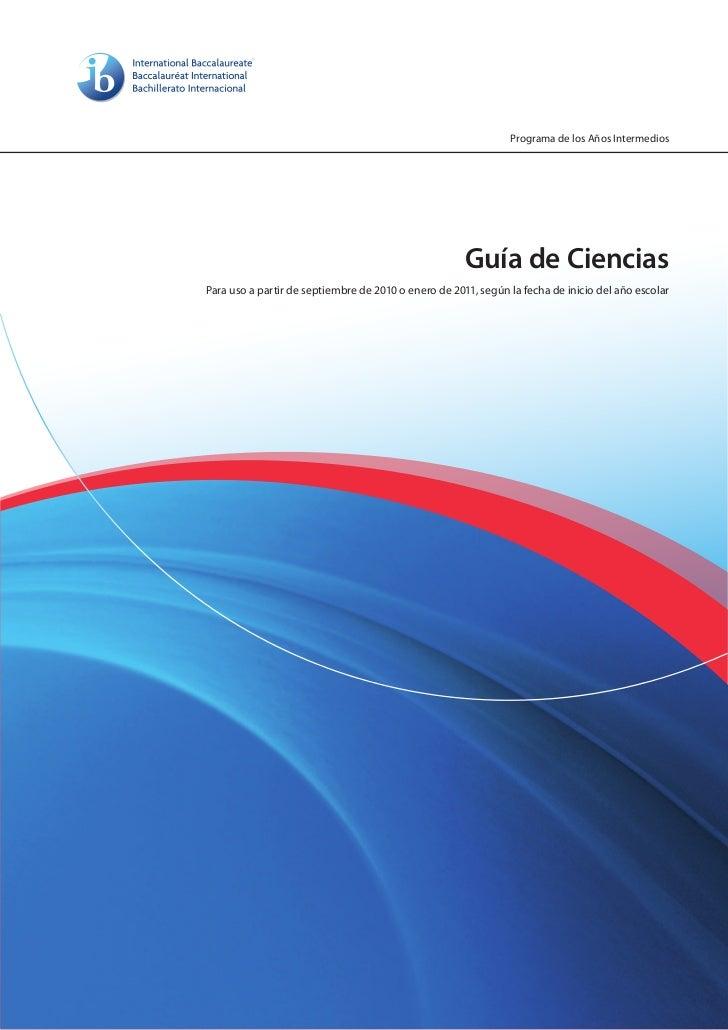Programa de los Años Intermedios                                                      Guía de CienciasPara uso a partir de...