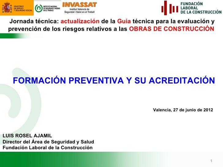 Jornada técnica: actualización de la Guía técnica para la evaluación y  prevención de los riesgos relativos a las OBRAS DE...