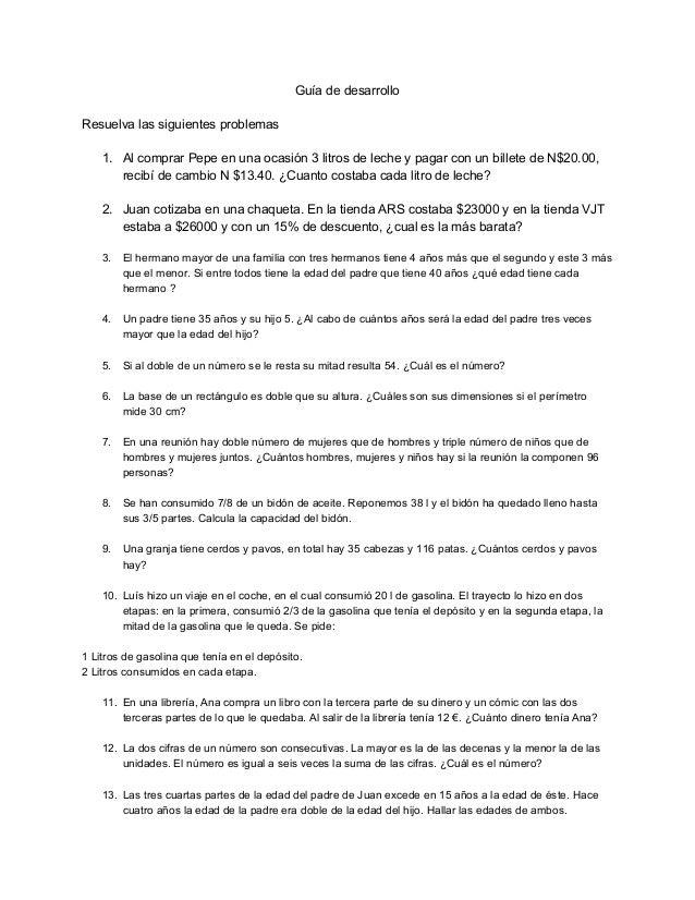 Guíadedesarrollo  Resuelvalassiguientesproblemas  1. AlcomprarPepeenunaocasión3litrosdelecheypagarcon...