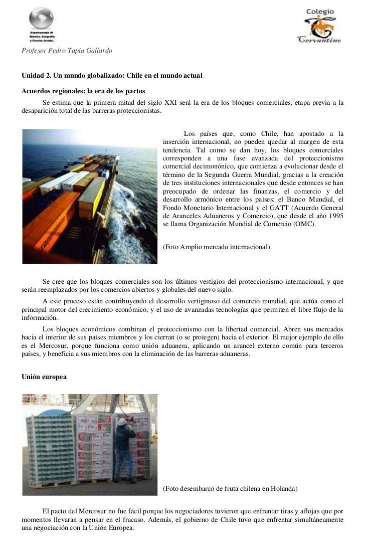 Profesor Pedro Tapia GallardoUnidad 2. Un mundo globalizado: Chile en el mundo actualAcuerdos regionales: la era de los pa...