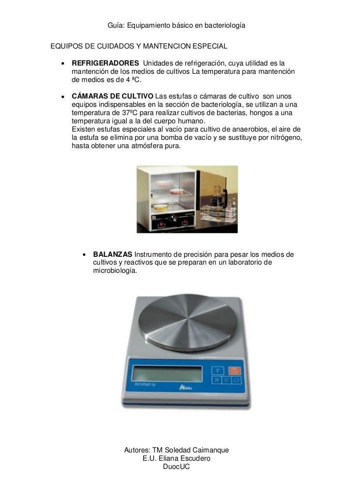 Guía: Equipamiento básico en bacteriologíaEQUIPOS DE CUIDADOS Y MANTENCION ESPECIAL    REFRIGERADORES Unidades de refriger...