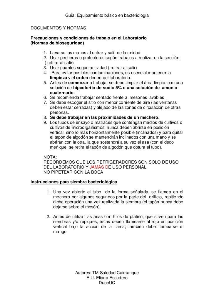 Guía: Equipamiento básico en bacteriologíaDOCUMENTOS Y NORMASPrecauciones y condiciones de trabajo en el Laboratorio(Norma...