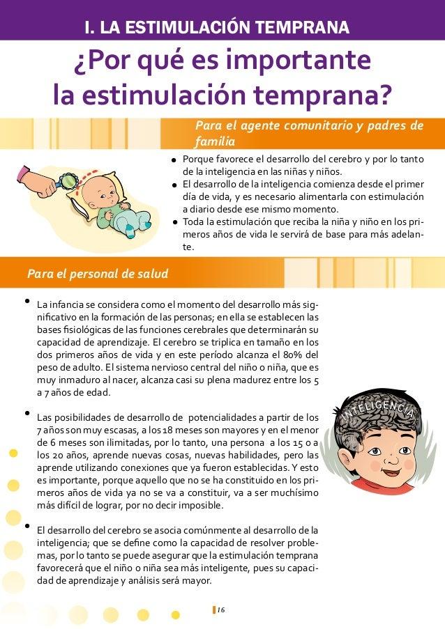 I. LA ESTIMULACIÓN TEMPRANA    Para el personal de saludl   Se ha distinguido dentro del proceso de desarrollo psicomotor ...