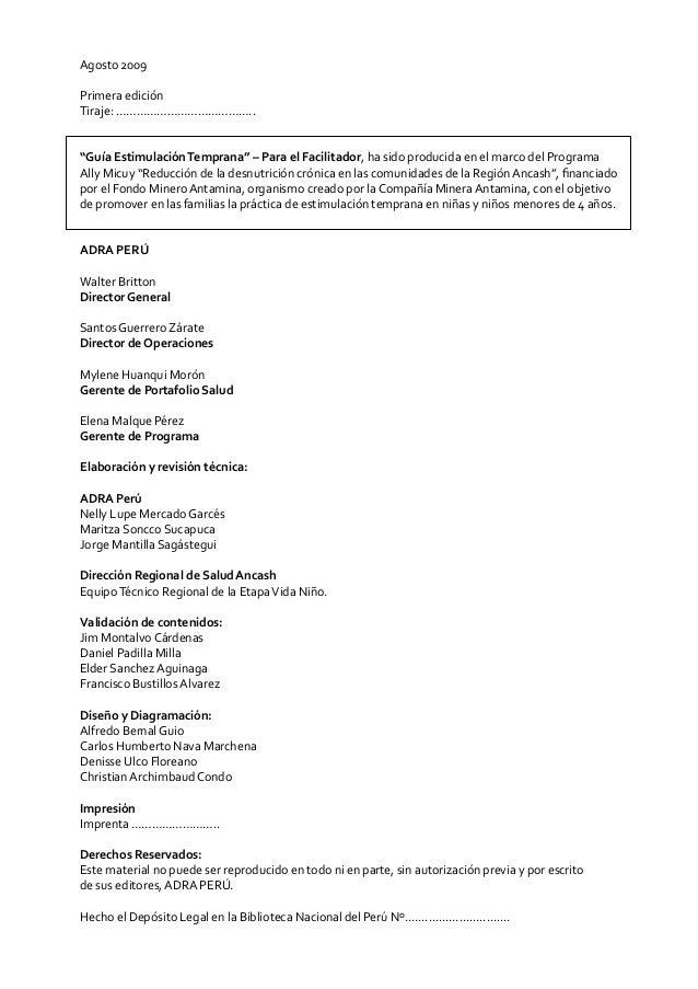 """Agosto 2009Primera ediciónTiraje: …………………………………..""""Guía Estimulación Temprana"""" – Para el Facilitador, ha sido producida en ..."""