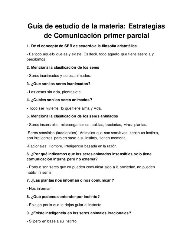 Guía de estudio de la materia: Estrategias  de Comunicación primer parcial  1. Dé el concepto de SER de acuerdo a la filos...
