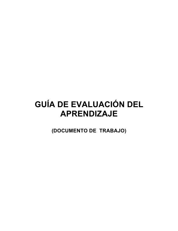 GUÍA DE EVALUACIÓN DEL     APRENDIZAJE   (DOCUMENTO DE TRABAJO)