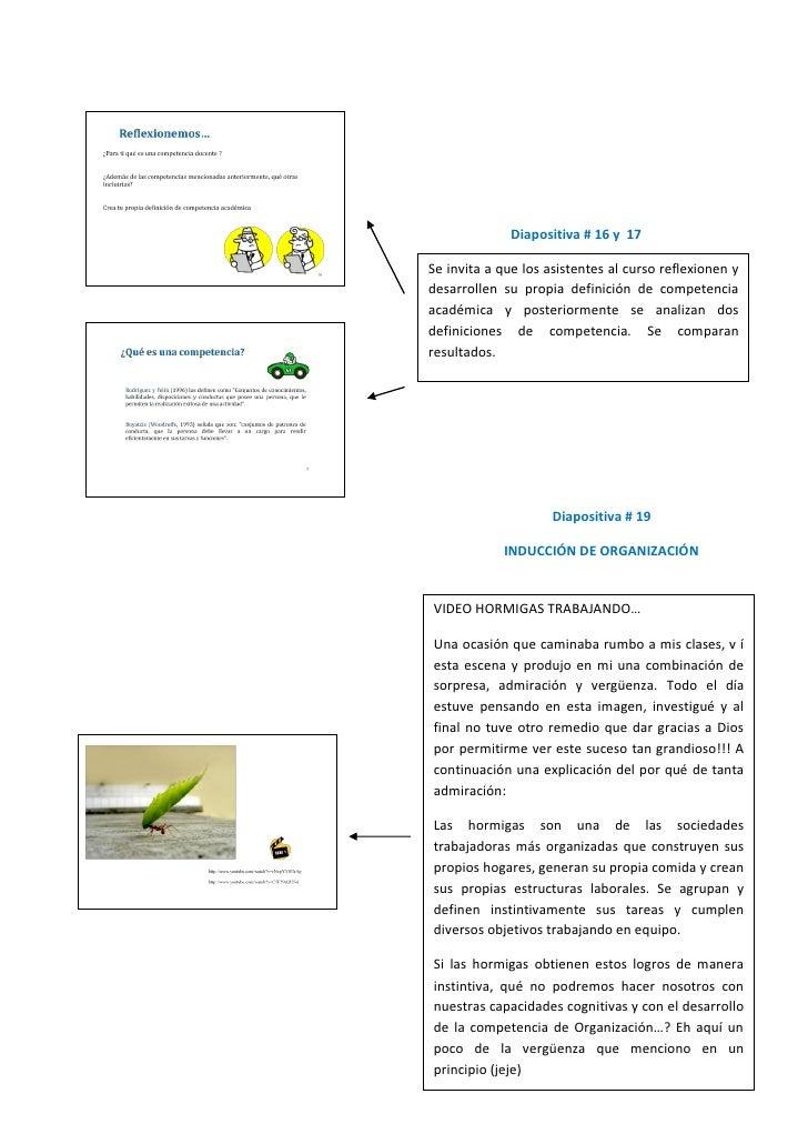 Diapositiva # 16 y 17  Se invita a que los asistentes al curso reflexionen y desarrollen su propia definición de competenc...