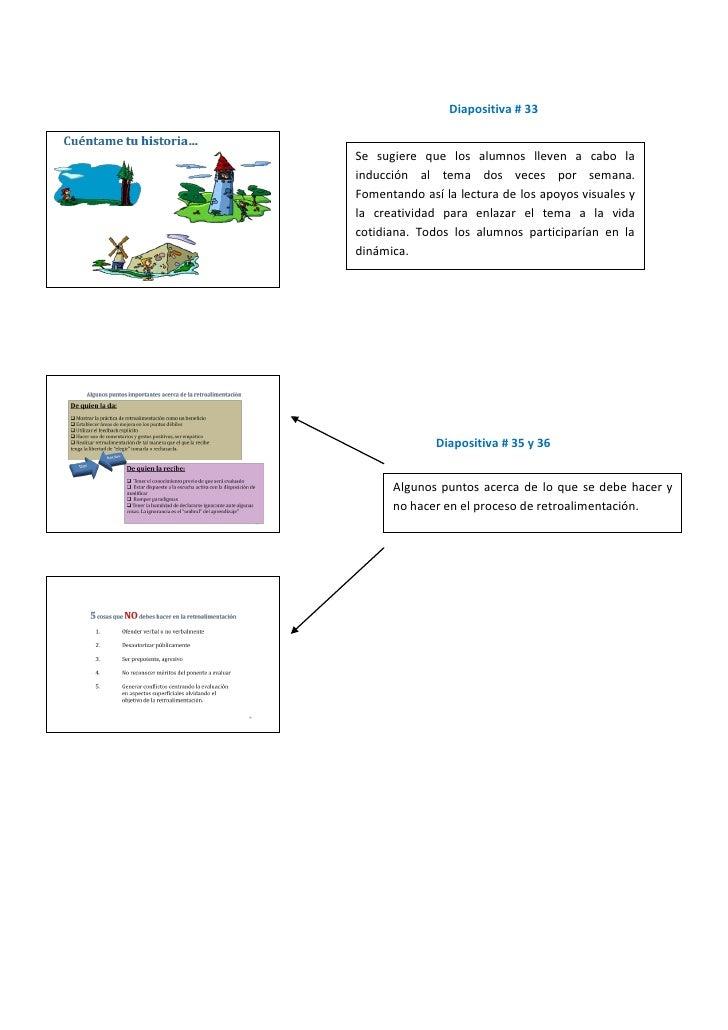Diapositiva # 33   Se sugiere que los alumnos lleven a cabo la inducción al tema dos veces por semana. Fomentando así la l...