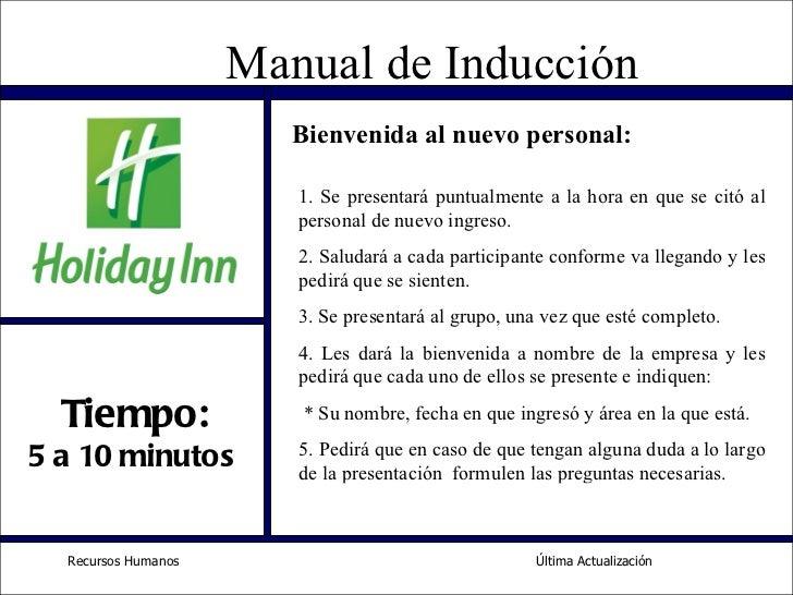 Última Actualización Recursos Humanos  Tiempo: 5 a 10 minutos  Bienvenida al nuevo personal: <ul><li>Se presentará puntual...