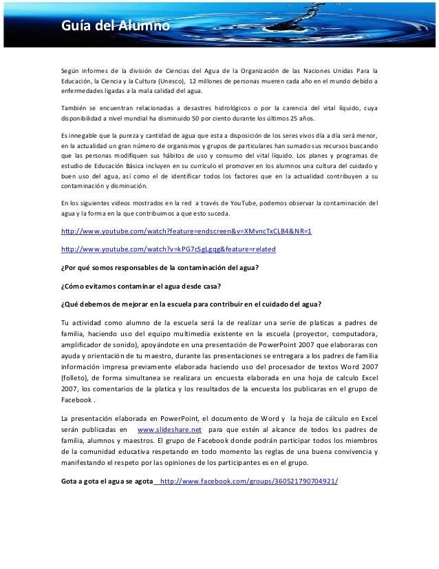 Guía del AlumnoSegún informes de la división de Ciencias del Agua de la Organización de las Naciones Unidas Para laEducaci...