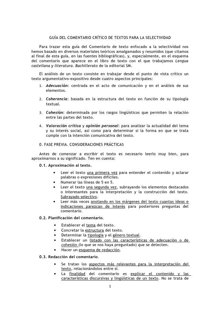GUÍA DEL COMENTARIO CRÍTICO DE TEXTOS PARA LA SELECTIVIDAD     Para trazar esta guía del Comentario de texto enfocado a la...
