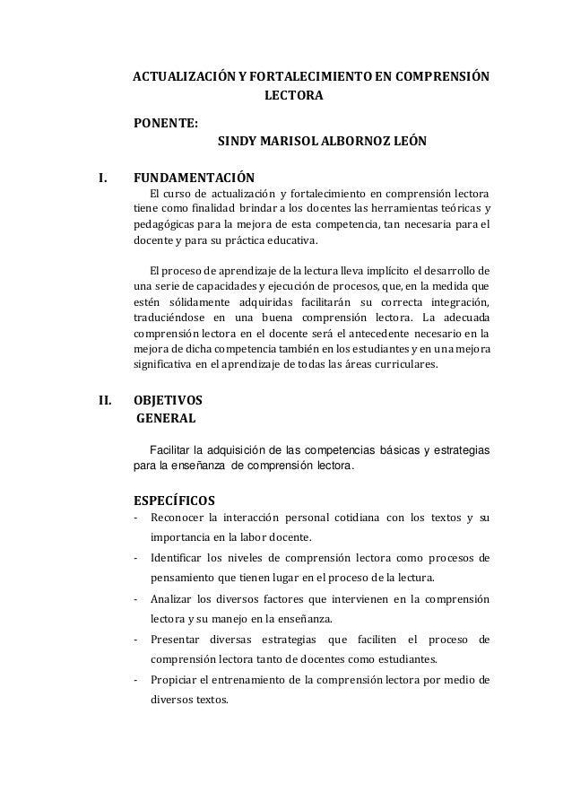 ACTUALIZACIÓN Y FORTALECIMIENTOEN COMPRENSIÓN LECTORA PONENTE: SINDY MARISOL ALBORNOZ LEÓN I. FUNDAMENTACIÓN El curso de a...