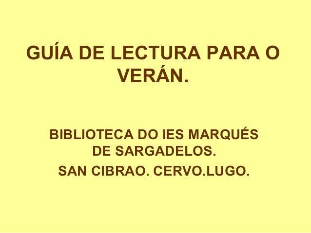 GUÍA DE LECTURA PARA OVERÁN.BIBLIOTECA DO IES MARQUÉSDE SARGADELOS.SAN CIBRAO. CERVO.LUGO.