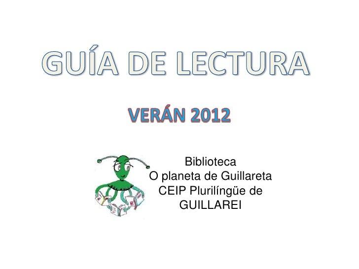 BibliotecaO planeta de Guillareta CEIP Plurilíngüe de     GUILLAREI