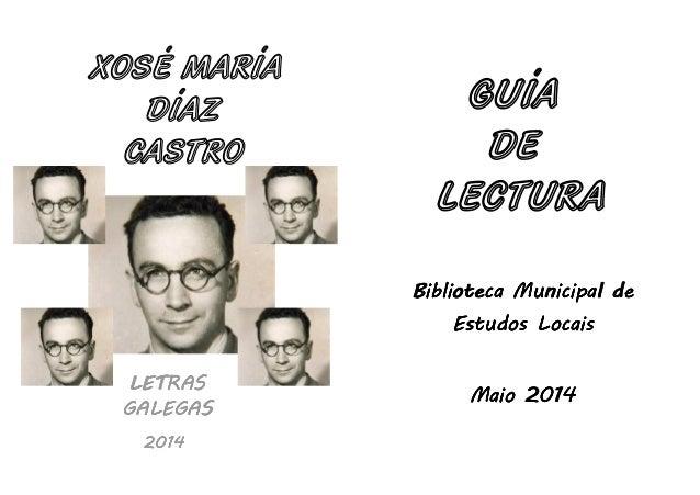 LETRASLETRASLETRASLETRAS GALEGASGALEGASGALEGASGALEGASGALEGASGALEGASGALEGASGALEGAS 2014201420142014 Biblioteca Municipal de...