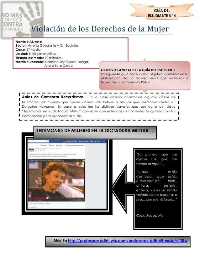 Violación de los Derechos de la Mujer GUÍA DEL ESTUDIANTE N° 4 Nombre Alumno: Sector: Historia Geografía y Cs. Sociales Cu...