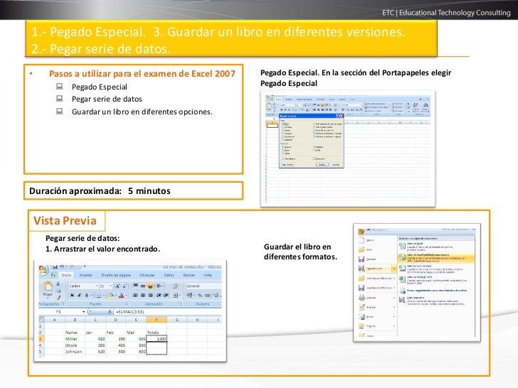 1.- Pegado Especial. 3. Guardar un libro en diferentes versiones.2.- Pegar serie de datos.•     Pasos a utilizar para el e...