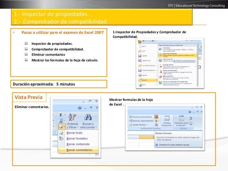 1.- Inspector de propiedades.2.- .Comprobador de compatibilidad.•       Pasos a utilizar para el examen de Excel 2007     ...