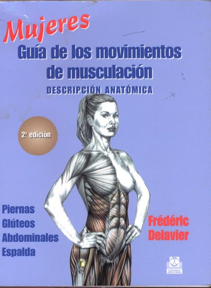 GuíA De Los Movimientos De MusculacióN. DescripcióN AnatóMica (Mujeres)