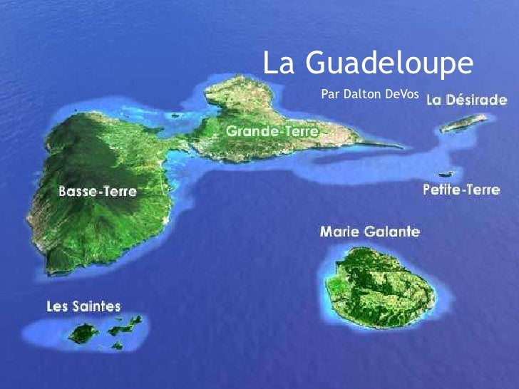 La Guadeloupe<br />Par Dalton DeVos<br />