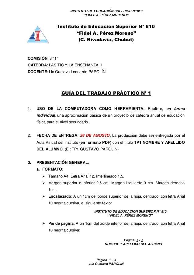 """INSTITUTO DE EDUCACIÓN SUPERIOR N° 810 """"FIDEL A. PÉREZ MORENO"""" Página 1 – 4 Lic Gustavo PAROLÍN Instituto de Educación Sup..."""