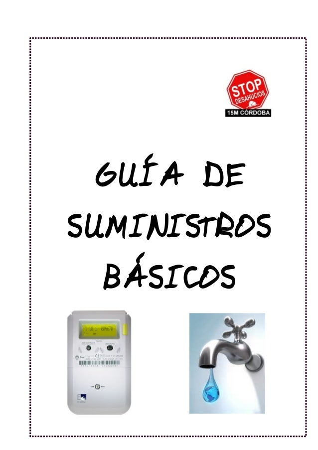 GUÍADE SUMINISTROS BÁSICOS 1 GUÍA DE SUMINISTROS BÁSICOS