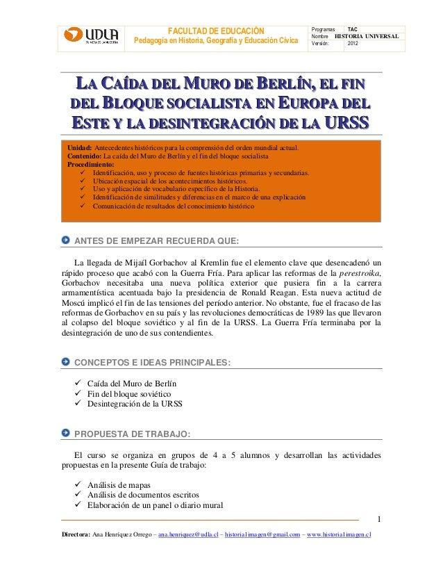 FACULTAD DE EDUCACIÓN Pedagogía en Historia, Geografía y Educación Cívica Programas TAC Nombre HISTORIA UNIVERSAL Versión:...